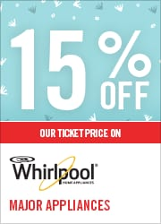 15% OFF WHIRLPOOL MAJOR APPLIANCES