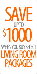 Save up to $1000 when you buy select Living Room Packages