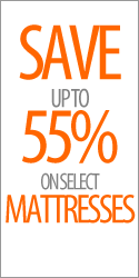 Save up to 55% on select Mattresses