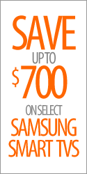 Save up to $700 on select Samsung SMART TVs