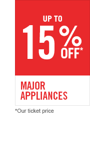 up to 15% off Major Appliances